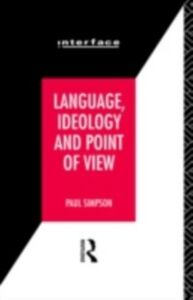Foto Cover di Language, Ideology and Point of View, Ebook inglese di Paul Simpson, edito da Taylor and Francis