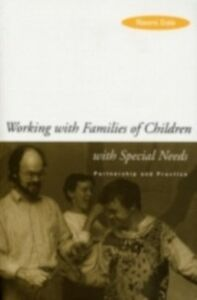 Foto Cover di Working with Families of Children with Special Needs, Ebook inglese di Naomi Dale, edito da Taylor and Francis