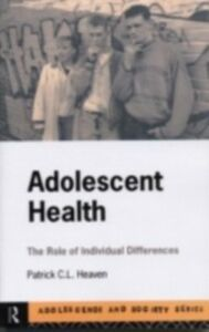 Foto Cover di Adolescent Health, Ebook inglese di Patrick Heaven, edito da Taylor and Francis