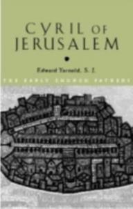 Ebook in inglese Cyril of Jerusalem S.J., E.J. Yarnold