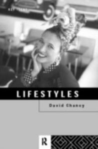 Ebook in inglese Lifestyles Chaney, David