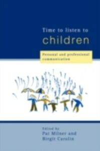 Ebook in inglese Time to Listen to Children -, -
