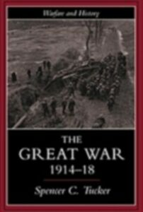 Ebook in inglese Great War, 1914-1918 Tucker, Spencer