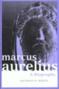 Foto Cover di Marcus Aurelius, Ebook inglese di Anthony Birley,Anthony R Birley, edito da Taylor and Francis