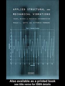 Ebook in inglese Applied Structural and Mechanical Vibrations Ferrari, Vittorio , Gatti, Paolo