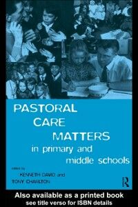 Ebook in inglese Pastoral Care Matters in Primary and Middle Schools