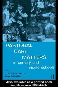Foto Cover di Pastoral Care Matters in Primary and Middle Schools, Ebook inglese di  edito da Taylor and Francis