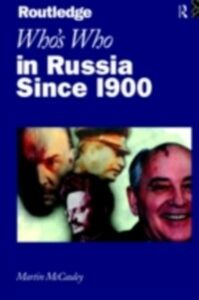 Ebook in inglese Who's Who in Russia since 1900 McCauley, Martin