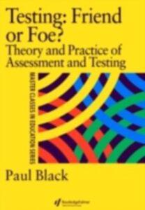 Foto Cover di Testing: Friend or Foe?, Ebook inglese di Paul Black, edito da Taylor and Francis