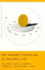 Ebook in inglese Economic Psychology of Everyday Life Burgoyne, Carole , Lea, Stephen E.G , Webley, Paul , Young, Brian