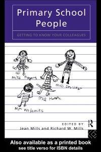Foto Cover di Primary School People, Ebook inglese di  edito da Taylor and Francis
