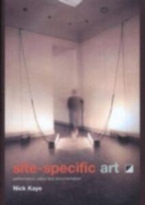 Foto Cover di Site-Specific Art, Ebook inglese di Nick Kaye, edito da Taylor and Francis
