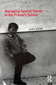 Ebook in inglese Managing Special Needs in the Primary School Dean, Mrs Joan