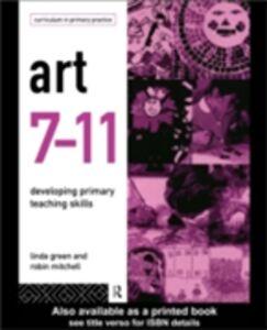 Ebook in inglese Art 7-11 Green, Linda , Mitchell, Robin