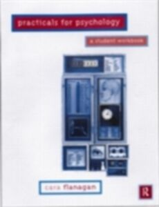 Foto Cover di Practicals for Psychology, Ebook inglese di Cara Flanagan, edito da Taylor and Francis