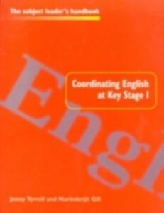 Ebook in inglese Coordinating English at Key Stage 1 Gill, Narinderjit , Tyrrell, Jenny