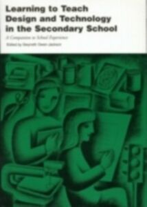 Ebook in inglese Learning to Teach Design and Technology in the Secondary School -, -