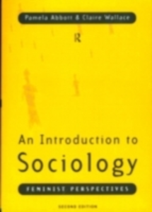 Ebook in inglese Introduction to Sociology Abbott, Pamela , Tyler, Melissa , Wallace, Claire