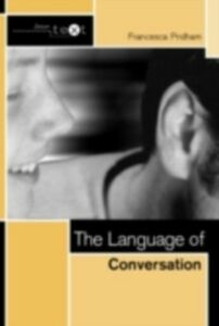 Ebook in inglese Language of Conversation Pridham, Francesca