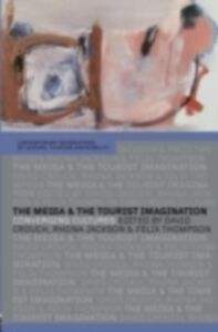 Ebook in inglese Media and the Tourist Imagination