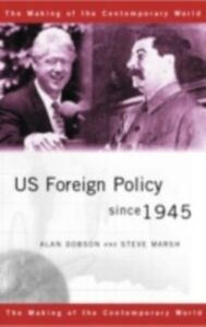 Ebook in inglese US Foreign Policy since 1945