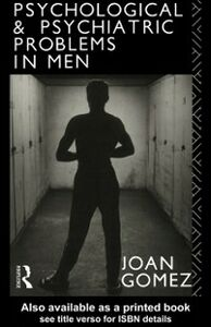 Foto Cover di Psychological and Psychiatric Problems in Men, Ebook inglese di Joan Gomez, edito da Taylor and Francis