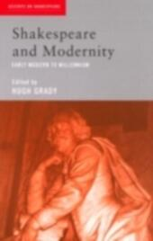 Shakespeare and Modernity