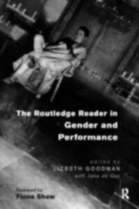 Foto Cover di Routledge Reader in Gender and Performance, Ebook inglese di  edito da Taylor and Francis