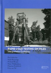 Ebook in inglese Rapid Load Testing on Piles Brassinga, Henk , Brown, Michael , Holscher, Paul , Middendorp, Peter