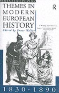 Foto Cover di Themes in Modern European History 1830-1890, Ebook inglese di  edito da Taylor and Francis