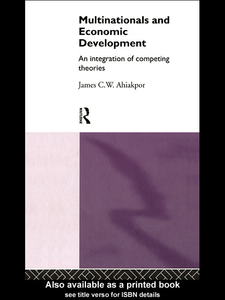 Ebook in inglese Multinationals and Economic Development Ahiakpor, James C.W.