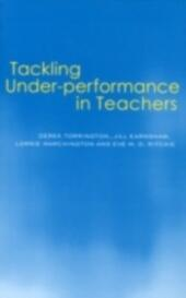 Tackling Under-performance in Teachers