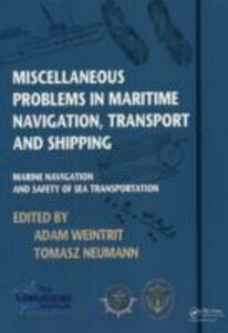 Ebook in inglese Miscellaneous Problems in Maritime Navigation, Transport and Shipping
