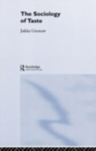 Foto Cover di Sociology Of Taste, Ebook inglese di Jukka Gronow, edito da Taylor and Francis