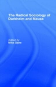 Ebook in inglese Radical Sociology of Durkheim and Mauss