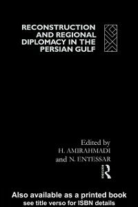 Ebook in inglese Reconstruction and Regional Diplomacy in the Persian Gulf -, -