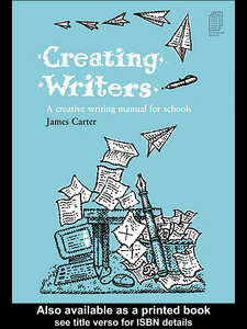 Ebook in inglese Creating Writers Carter, James
