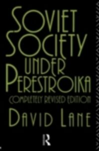 Foto Cover di Soviet Society Under Perestroika, Ebook inglese di David Lane, edito da Taylor and Francis