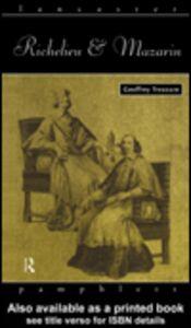 Foto Cover di Richelieu and Mazarin, Ebook inglese di Geoffrey Treasure, edito da
