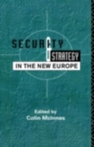 Ebook in inglese Security and Strategy in the New Europe