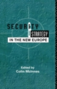 Ebook in inglese Security and Strategy in the New Europe -, -