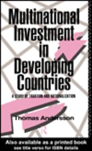 Foto Cover di Multinational Investment in Developing Countries, Ebook inglese di Thomas Andersson, edito da
