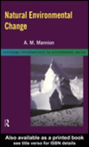 Ebook in inglese Natural Environmental Change Mannion, A.M.
