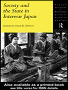 Ebook in inglese Society and the State in Interwar Japan
