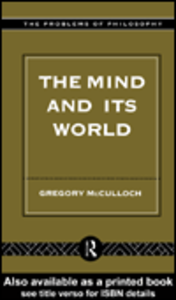 Ebook in inglese The Mind and its World McCulloch, Gregory