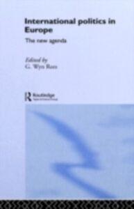Foto Cover di International Politics in Europe, Ebook inglese di  edito da Taylor and Francis