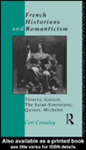 Ebook in inglese French Historians and Romanticism Crossley, Ceri