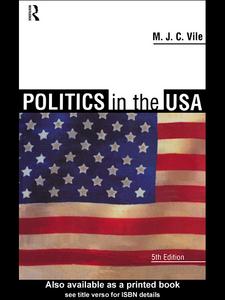 Ebook in inglese Politics in the USA Vile, M. J. C.