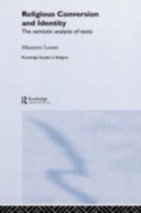 Ebook in inglese Religious Conversion and Identity Leone, Massimo