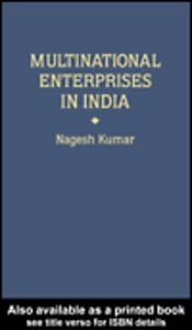 Ebook in inglese Multinational Enterprises in India Kumar, Nagesh